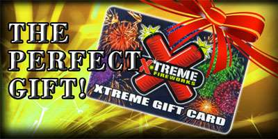 Xtreme Fireworks Gift Cards!